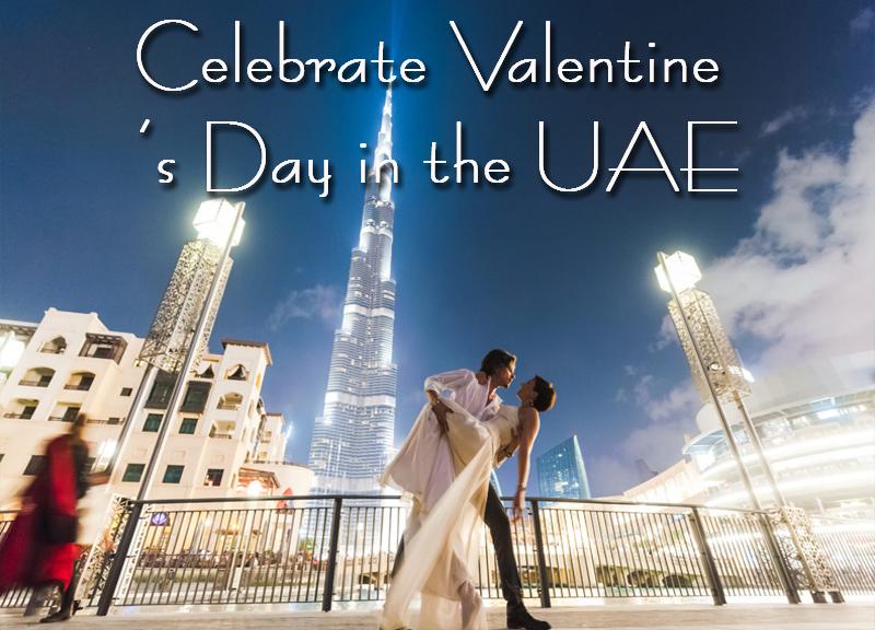 Celebrate Valentine's Day in UAE 2021