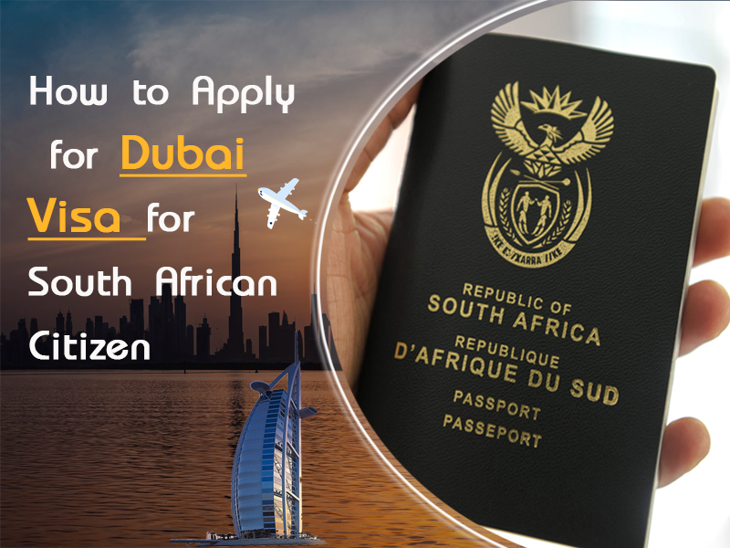 How to Apply for Dubai Visa for South African Citizens